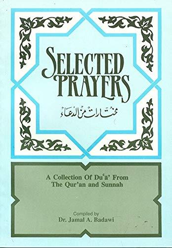 Selected Prayers (English and Arabic Edition)