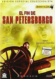 El fin de san petersburgo [DVD]
