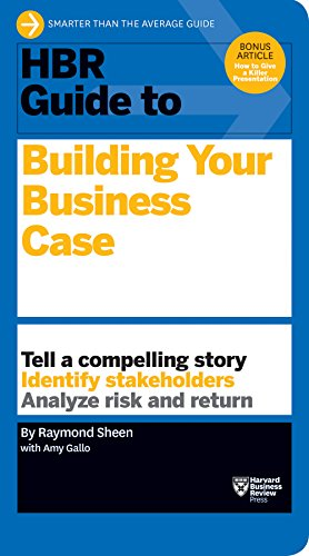 HBR Guide to Building Your Business Case (HBR Guide Series) (Best Corporate Presentation Ppt)