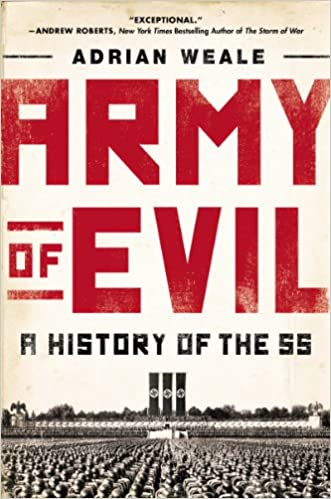 Amazon army of evil a history of the ss ebook adrian weale amazon army of evil a history of the ss ebook adrian weale kindle store fandeluxe Choice Image