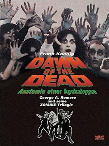 Dawn of the Dead - Anatomie einer Apokalypse