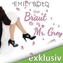 Eine Braut für Mr. Grey (Grey 6)