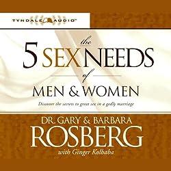 The Five Sex Needs of Men & Women