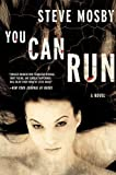 img - for You Can Run: A Novel book / textbook / text book