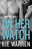 On Her Watch (Don't Tell Book 2)