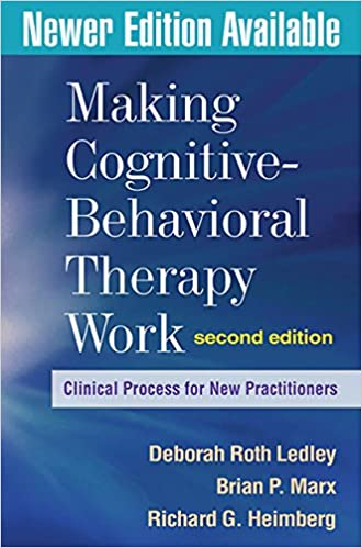 Making cognitive behavioral therapy work second edition clinical making cognitive behavioral therapy work second edition clinical process for new practitioners second edition fandeluxe Images