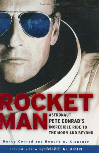 Download Rocketman: Astronaut Pete Conrad's Incredible Ride to the Moon and Beyond pdf epub