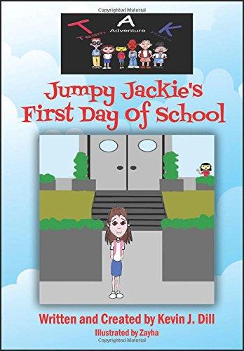 Team Adventure Kids: Jumpy Jackie's First Day of School