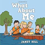 What about Me, Janet Hill, 1477233245