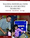 img - for Teaching Individuals with Physical or Multiple Disabilities: 6th (Sixfth) Edition book / textbook / text book