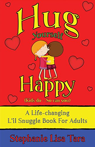 Hug yourself happy kids do so can you a life changing lil hug yourself happy kids do so can you a life changing l fandeluxe Choice Image