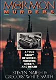 img - for The Mormon Murders: A True Story of Greed, Forgery, Deceit, and Death book / textbook / text book