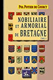 Nobiliaire et Armorial de Bretagne (Tome 2)