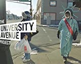 The University Avenue Project Volume 1: The Language of Urbanism: A Six-Mile Photographic Inquiry