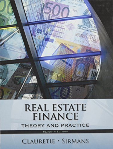 REAL ESTATE FINANCE (Finance Theory And Practice)