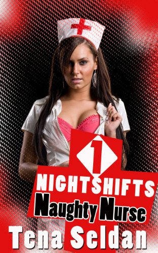 Lesbian Erotica: Nightshifts 1 – Naughty Nurse