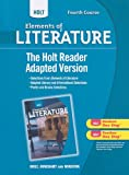 Holt Elements of Literature, Fourth Course - The Holt Reader, RINEHART AND WINSTON HOLT, 0030996430