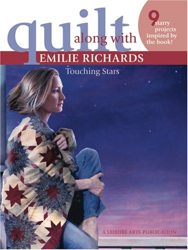 Quilt Along with Emilie Richards ? Touching Stars (Leisure Arts #4288) PDF