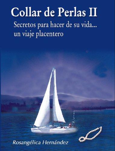 c8d91427932c Collar de perlas II. Secretos para hacer de su vida un viaje placentero  (Spanish