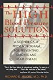 The High Blood Pressure Solution, Richard D. Moore, 0892819758
