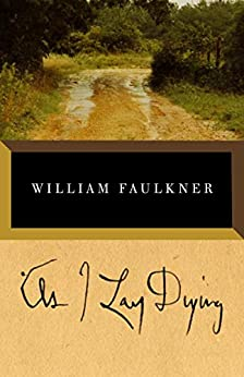 BY DYING AS LAY I FAULKNER WILLIAM