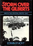Storm over the Gilberts, Edwin P. Hoyt, 0442804989