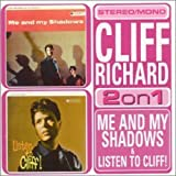 Me & My Shadows / Listen to Cliff