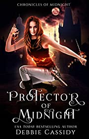 Protector of Midnight: an Urban Fantasy Novel (Chronicles of Midnight Book 1)