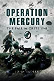 Operation Mercury, John Sadler, 1844153835