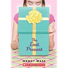 The Last Present (Willow Falls) by Wendy Mass (2015-04-28)