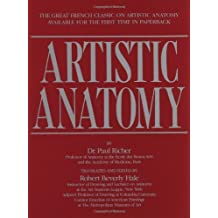 Artistic Anatomy by Richer, Dr. Paul, Hale, Robert Beverly (1986) Paperback