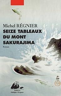 Seize tableaux du Mont Sakurajima par Michel Régnier