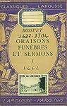 Oraisons funèbres et sermons, tome 1 par Bossuet