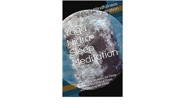 Yoga Nidra Sleep Meditation: Guided Meditations for Deep ...