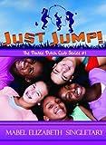 Just Jump!, Mabel Elizabeth Singletary, 0802422519