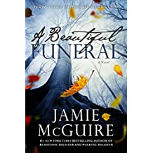 A Beautiful Funeral: A Novel (The Maddox Brothers Book 5)