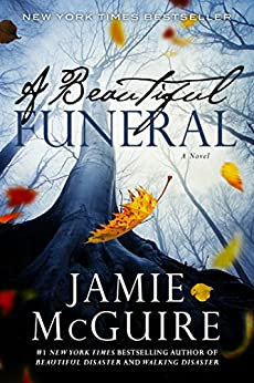 A Beautiful Funeral: A Novel (The Maddox Brothers Book 5) by [McGuire, Jamie]