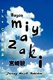 The Cinema of Hayao Miyazaki, Jeremy Mark Robinson, 1861713908