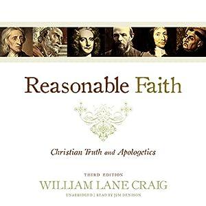 Reasonable Faith, Third Edition Audiobook