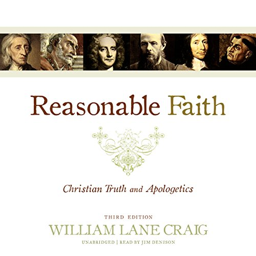 Reasonable Faith, Third Edition: Christian Truth and Apologetics Audiobook [Free Download by Trial] thumbnail