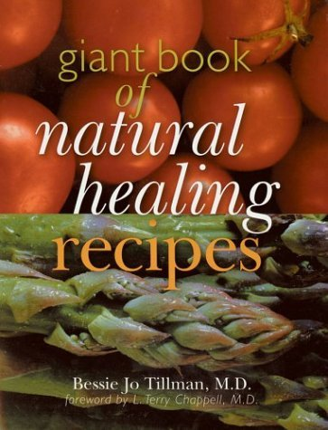 Giant Book of Natural Healing Recipes (Main Street Books) by Bessie Jo Tillman - Shopping Main Street Perth