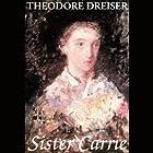 Sister Carrie Hörbuch von Theodore Dreiser Gesprochen von: C.M. Hebert