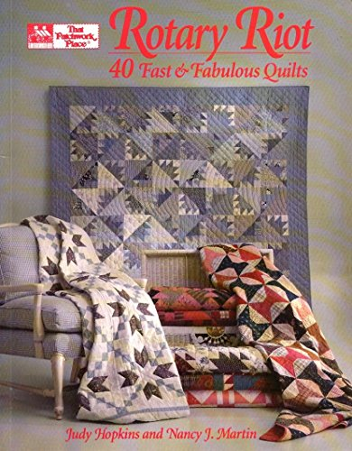 Rotary Riot: 40 Fast and Fabulous Quilts ()