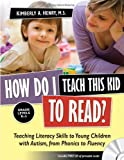 How Do I Teach This Kid to Read?, Kimberly A. Henry, 1935274147