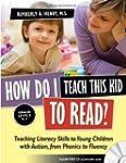 How Do I Teach This Kid to Read?: Tea...