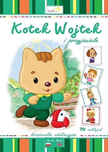 Kotek Wojtek I Przyjaciele Wejner Maria 9788364336119
