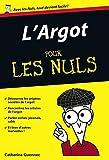 l argot poche pour les nuls french edition