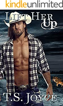 Lift Her Up (Kaid Ranch Shifters Book 3)