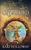 Cry of Gold (Devil's Playground)