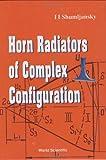 Horn Radiators of Complex Configuration 9789810206345